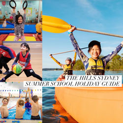 The Hills Sydney: 2020/21 Summer School Holiday Guide